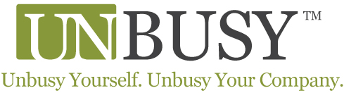 Unbusy Yourself. unbusy Your Company.